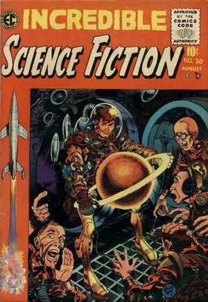 Incredible Science Fiction Vol 1 30