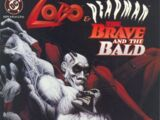 Lobo/Deadman: The Brave and the Bald Vol 1 1