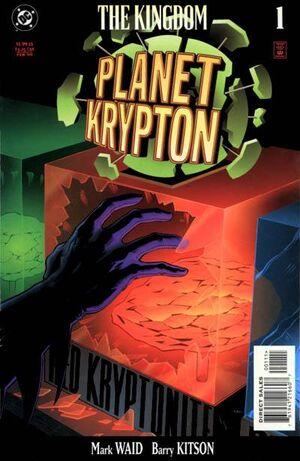 The Kingdom Planet Krypton Vol 1 1