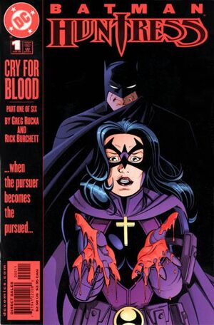 Batman Huntress Cry for Blood Vol 1 1