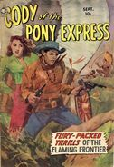 Cody of the Pony Express Vol 1 1
