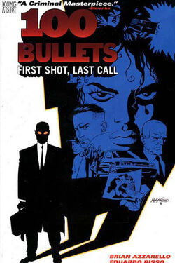 Cover for the 100 Bullets: First Shot, Last Call  Trade Paperback