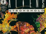 Aliens: Stronghold Vol 1 1