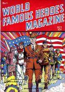 World Famous Heroes Magazine Vol 1 1