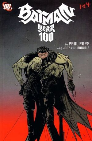 Batman Year 100 Vol 1 1