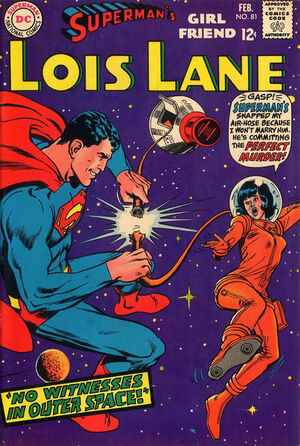 Superman's Girlfriend, Lois Lane Vol 1 81