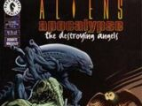 Aliens: Apocalypse - The Destroying Angels Vol 1 1