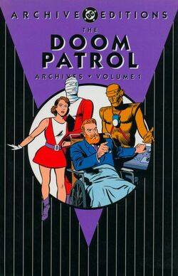 Cover for the Doom Patrol Archives Vol 1 1 Trade Paperback
