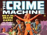 Crime Machine Vol 1 1