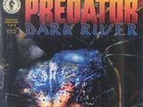 Predator: Dark River Vol 1 1