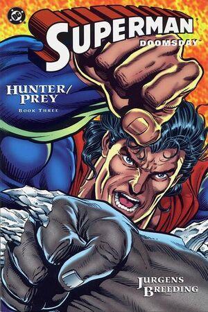 Superman Doomsday Hunter Prey Vol 1 3