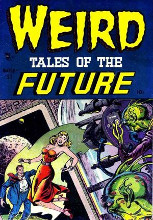 Weird Tales of the Future Vol 1 1