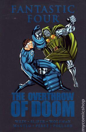 Fantastic Four The Overthrow of Doom Vol 1 1