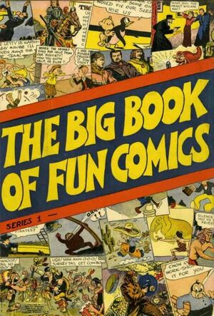 The Big Book of Fun Comics Vol 1 1