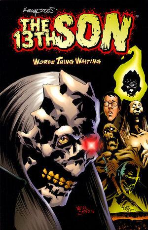 13th Son Worse Thing Waiting (TPB) Vol 1 1