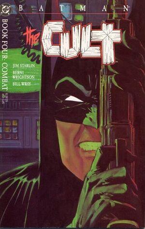 Batman The Cult Vol 1 4