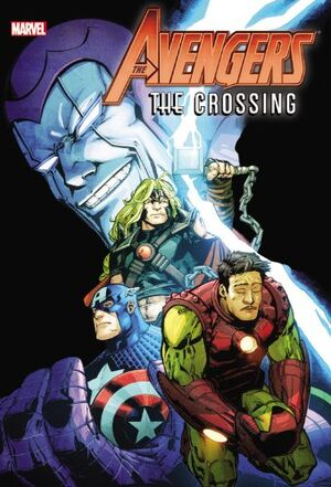 Avengers The Crossing HC Vol 1 1