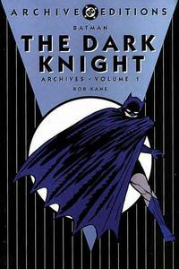 Cover for the Batman: The Dark Knight Archives Vol 1 1 Trade Paperback