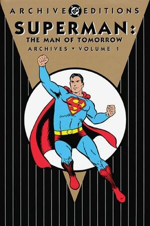 Superman Man of Tomorrow Archives Vol 1 1
