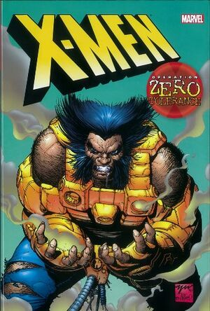X-Men Operation Zero Tolerance Vol 1 1