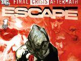 Final Crisis Aftermath: Escape Vol 1 1