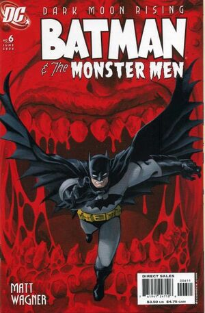 Batman and the Monster Men Vol 1 6