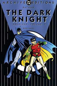 Cover for the Batman: The Dark Knight Archives Vol 1 3 Trade Paperback