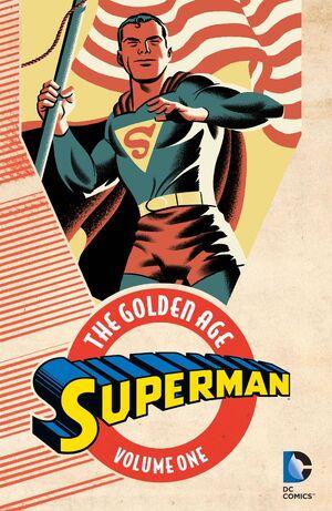 Superman The Golden Age Vol 1