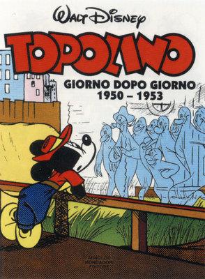 Topolino - Giorno dopo giorno 1950-1953 Vol 1 1