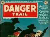 Danger Trail Vol 1