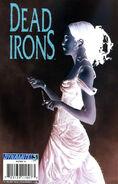 Dead Irons Vol 1 3-C