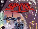 Spyke Vol 1