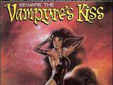 Beware the Vampyre's Kiss Vol 1 1