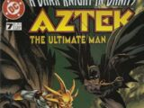 Aztek: The Ultimate Man Vol 1 7