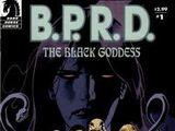 B.P.R.D.: The Black Goddess Vol 1 1