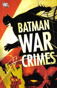 Cover for the Batman: War Crimes  Trade Paperback
