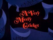 A Very Merry Cricket title card