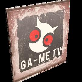 GA-ME TV Sign