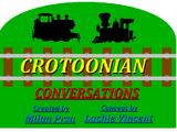 Crotoonian Conversations