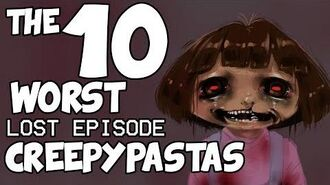 THE 10 WORST LOST EPISODE CREEPYPASTAS (The Lost Episode Trilogy - Episode 3)