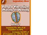 Forged Vibranium Plating of Denting (Legendary)