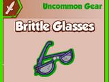Brittle Glasses