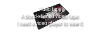 640 videotape check