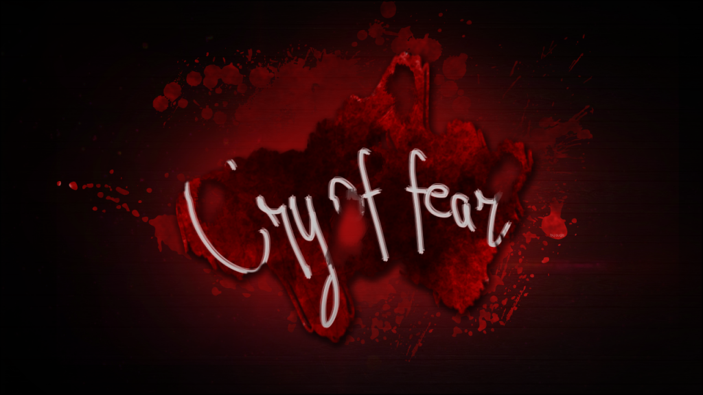 412ff861a4a2 Cry of Fear