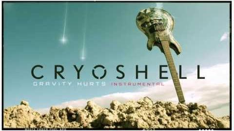 Cryoshell Gravity Hurts instr