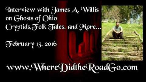 James Willis on Ghosts of Ohio, Cryptids, Folk Tales, and more - Feb 13, 2016