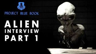 Alien Interview Part 1 Project Blue Book