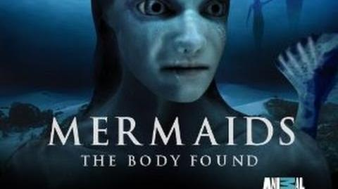 Animal Planet Mermaid Episode The Body Found ( Full )