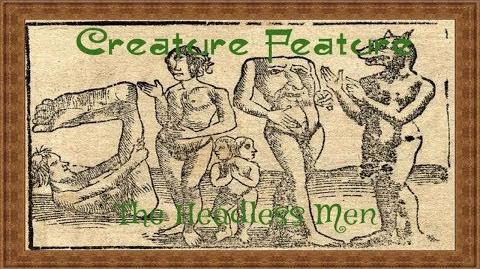 Creature Features- The Headless Men
