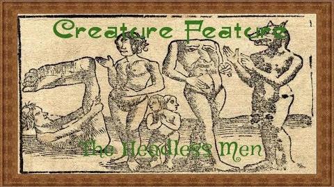 Creature Features- The Headless Men